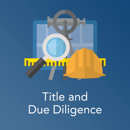 Title and Due Diligence