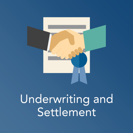 Underwriting and Settlement